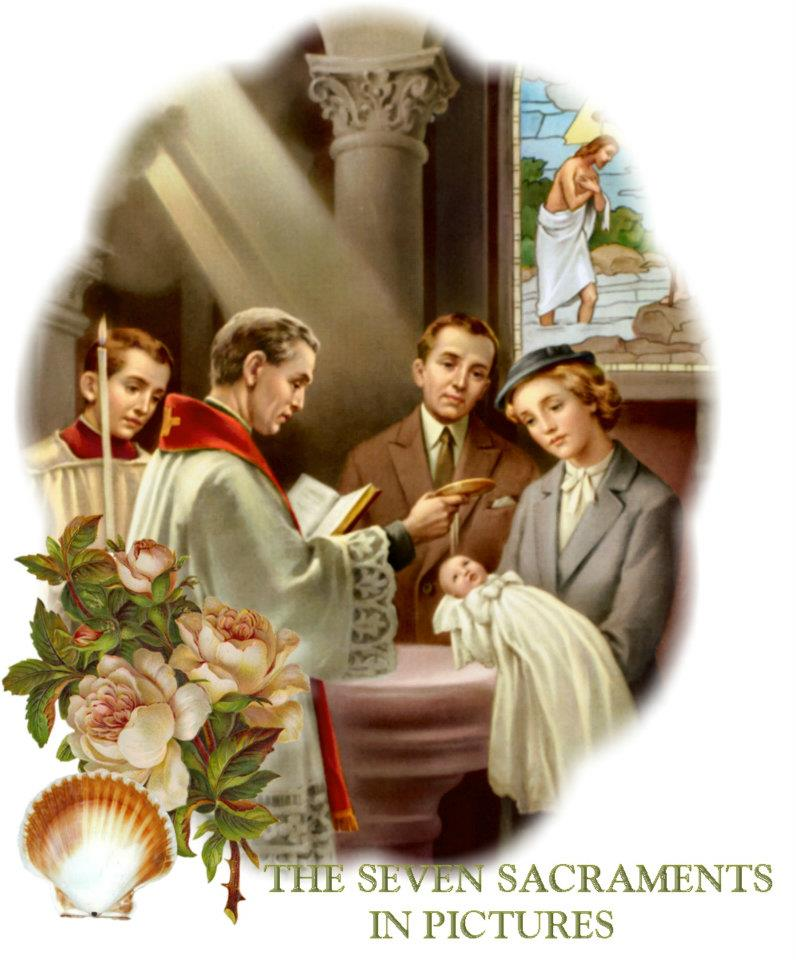 The Seven Sacraments in Pictures